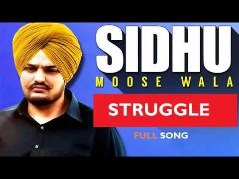 struggle-new-song-sidhu-moose-wala-top-famous-song
