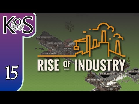 Rise of Industry Ep 15: INCREASING PRODUCTION - PRESS ALPHA! - Let's Play, Gameplay