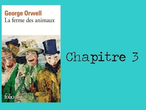 la ferme des animaux orwell chapitre 3 youtube. Black Bedroom Furniture Sets. Home Design Ideas
