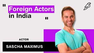 Foreign Actors in India | Sascha Maximus, Torbaaz | Diorama IFF