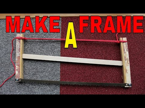 How To Make A Bow Saw Frame