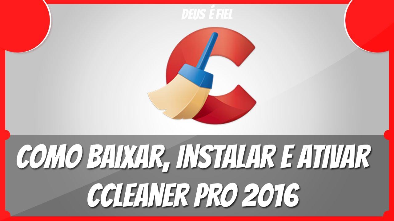 Como baixar o ccleaner pro 2016
