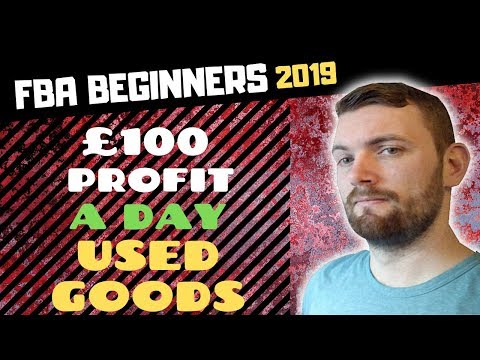 AMAZON FBA UK 2019 - ONLINE ARBITRAGE Beginners £100 A Day Retail Arbitrage