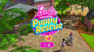 Barbie & Her Sisters: Puppy Rescue Title Screen (X360, Wii, Wii U, PS3)