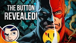 "Batman & Flash ""The Button"" (Watchmen Answers) - Rebirth Complete Story"