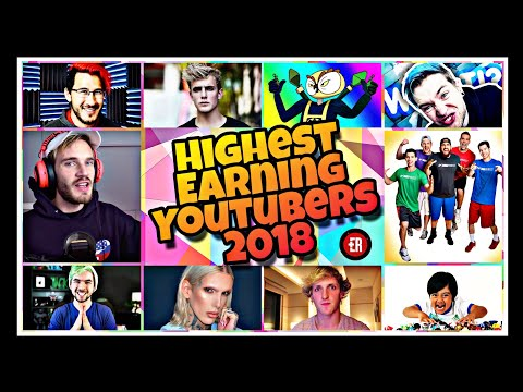 HIGHEST EARNING YOUTUBERS IN THE WORLD ! | 2018 | How much top 10 highest paid youtubers earn.