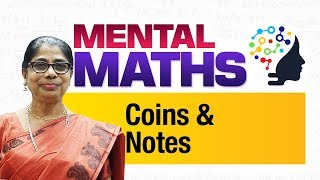 Learn basic of mental Maths for beginners   Money -  Coins & Notes   Maths Tricks