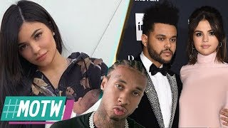 Tyga FORCES Kylie Jenner To Take DNA Test! Selena Gomez FIRES SHOTS At The Weeknd!   MOTW