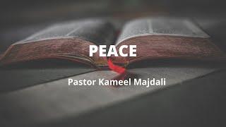 PEACE- Pastor Kameel Majdali