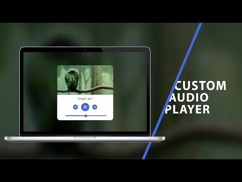 Custom Audio Player | CSS - JavaScript Tutorial