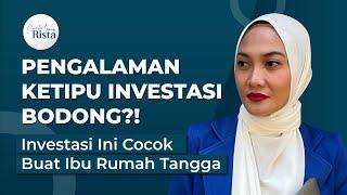 Pengalaman Pahit Ketipu Investasi Bodong 😭Ini Investasi Aman Buat Emak-Emak!