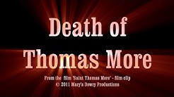 Death of Thomas More, Tudor, Catholic English Martyr - film clip