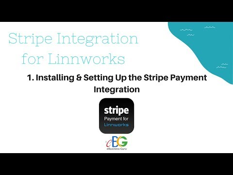 Stripe Payment Integration for Linnworks | 1. Installing and setting up Stripe Payment Integration
