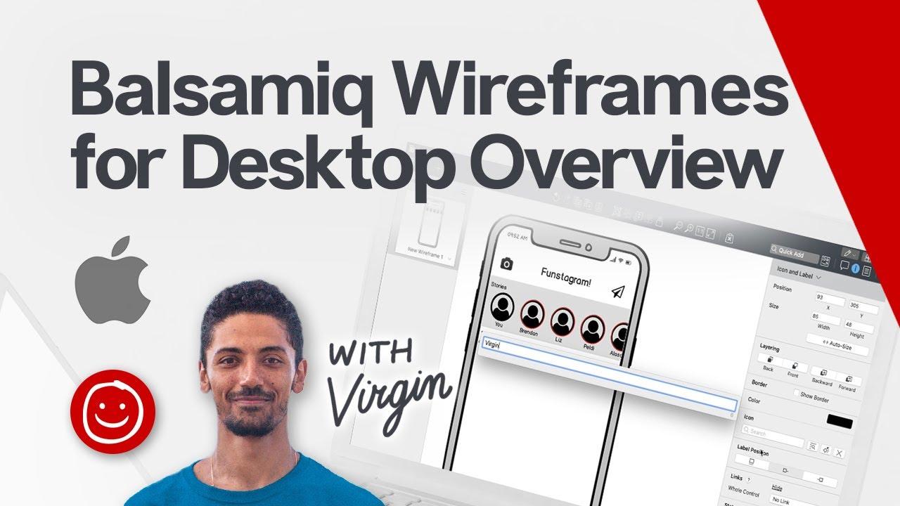 Balsamiq Wireframes for Desktop Overview (Mac)