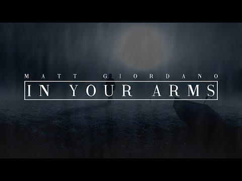 Matt Giordano - In Your Arms