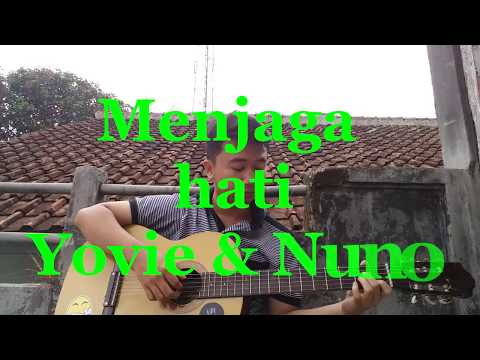 FINGERSYLE GUITAR - MENJAGA HATI (Yovie & Nuno) - COVER BY HENGKY  KUSNIAR