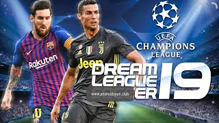 Download  DLS 19 UEFA Champions League Android 350 MB HD Graphics