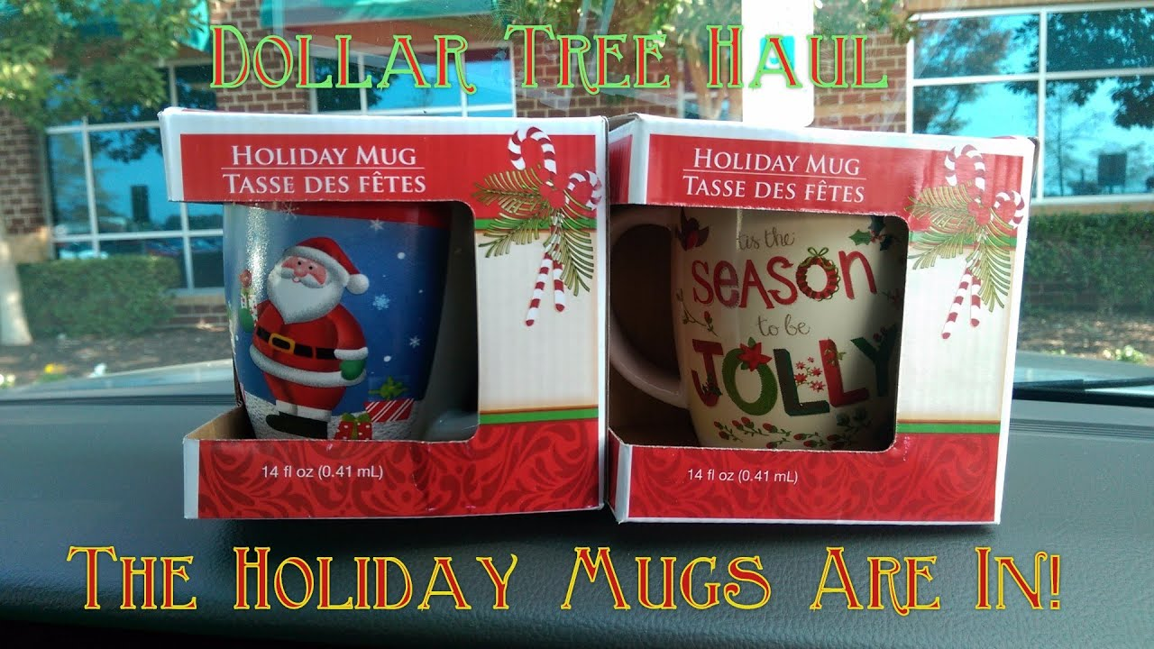 Dollar Tree Haul - The Holiday Mugs Are In - YouTube