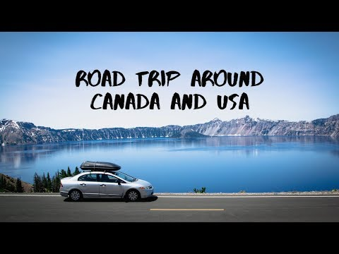 Road Trip around CANADA and the United-States