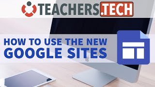 How to use the New Google Sites - Tutorial