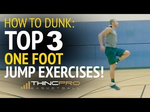 Top 3 Exercises To INCREASE Your ONE FOOT VERTICAL JUMP  (How to Dunk off of One Foot)