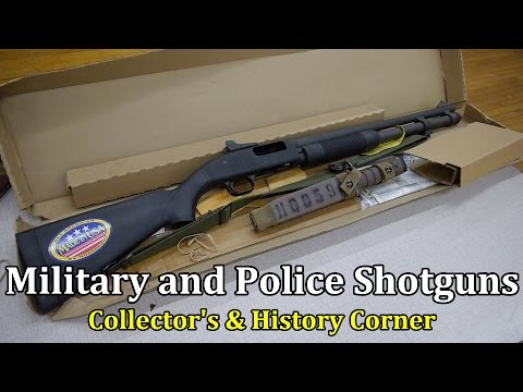 Military and Police Shotguns of the 20th Century | Collector's & History Corner