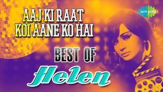 Aaj Ki Raat Koi Aane Ko Hai | Anamika | Helen | Asha Bhosle