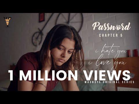 I Hate You - I Love You | Final Chapter - Password | Madboys Originals | ft. Sanjana