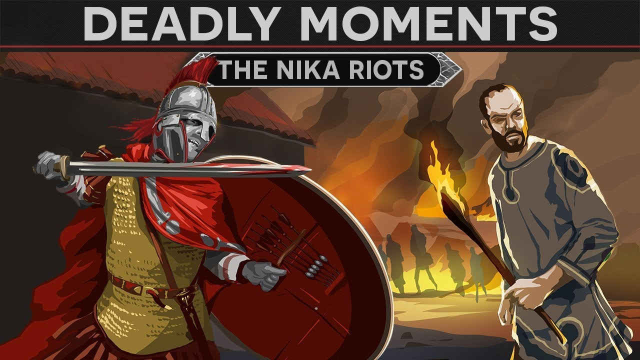 Deadly Moments in History - The Nika Riots