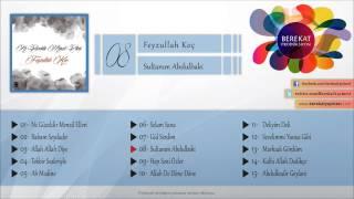 Feyzullah Koç - Sultanım Abdulbaki