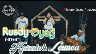 Download lagu Karedok Leunca cover Rusdy Oyag Voc Ayu Rusdy MP3