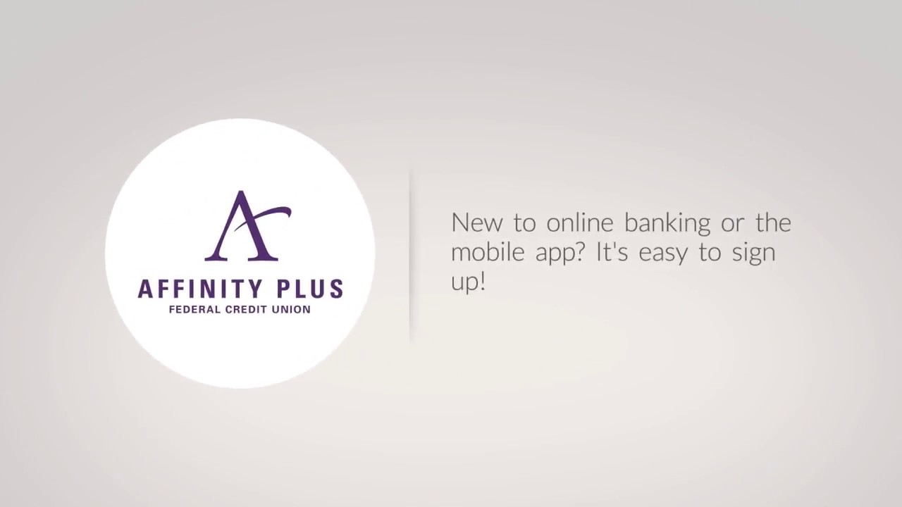 Affinity Plus Online >> A New Digital Experience With Affinity Plus
