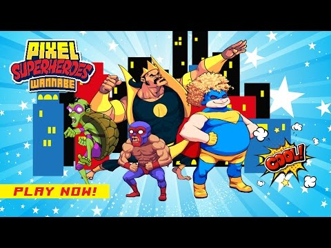 Pixel Superheroes Wannabe - Published by LYTO Mobi