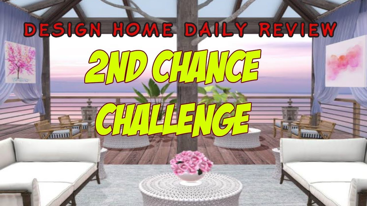 home design challenge design home daily review second chance challenge youtube 9965