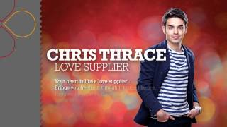 Chris Thrace Love Supplier With Lyrics