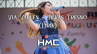 Gambar cover VIA VALLEN - TIWAS TRESNO (Lirik)
