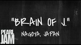 Brain of J. - Live in Nagoya, Japan (03/06/2003) - Pearl Jam Bootleg YouTube Videos