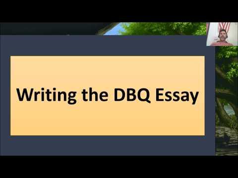 AP History DBQ Part 3 - Writing the DBQ Essay