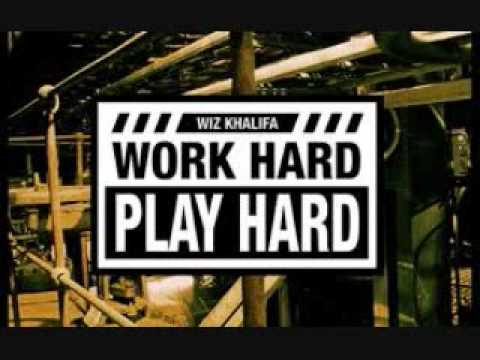 Wiz Khalifa-Work Hard Play Hard (Explicit)