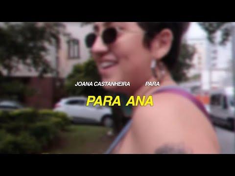 joana castanheira - para - para ana [OFICIAL + LETRA]