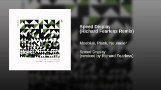 Speed Display (Richard Fearless Remix)