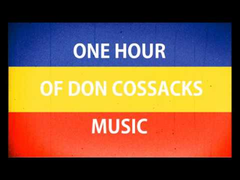 ONE HOUR OF RUSSIAN COSSACKS MUSIC