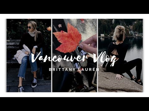 VANCOUVER VLOG (& HAUL!)