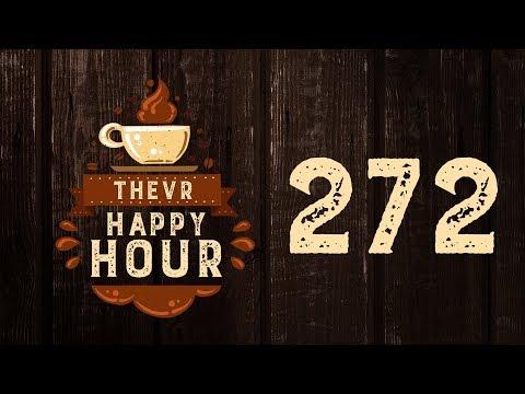 420 - A függőségekről   TheVR Happy Hour #272 - 04.20.