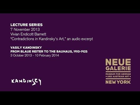 "7 November 2013: ""Contradictions in Kandinsky's Art,"" a lecture by Dr. Vivian Endicott Barnett"