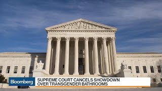U.S. Supreme Court Cancels Transgender Bathroom Showdown