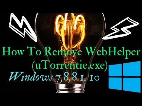 How To Remove WebHelper (uTorrentie.exe) Windows 10