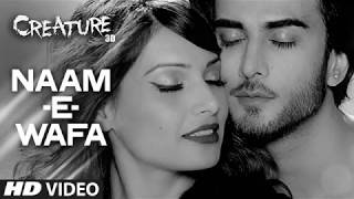 Naam - E - Wafa | Creature 3D (Full Audio Song) LYRICS | Tulsi Kumar & Farhan Saeed