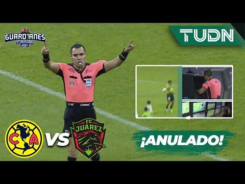 ¡POLÉMICA! VAR anula gol a Bravos   América 1-0 FC Juárez   Torneo Guard1anes 2021 Liga Mx J3   TUDN