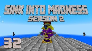 ►CHAOS PREP! | Sink Into Madness S2E32 | Modded Minecraft◄ | iJevin
